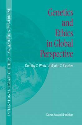 Genetics and Ethics in Global Perspective -
