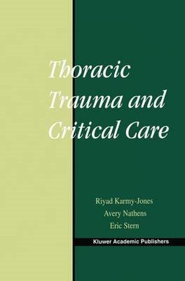 Thoracic Trauma and Critical Care -