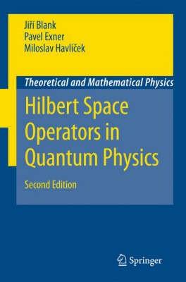 Hilbert Space Operators in Quantum Physics - pr_307330