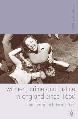 Women, Crime and Justice in England since 1660 - pr_35138