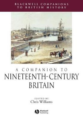 A Companion to Nineteenth-Century Britain -
