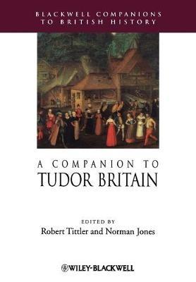 A Companion to Tudor Britain -