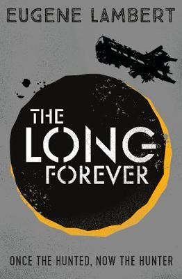 The Long Forever -