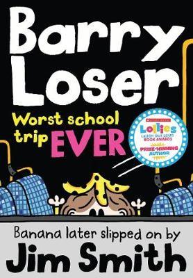 Barry Loser: worst school trip ever! -