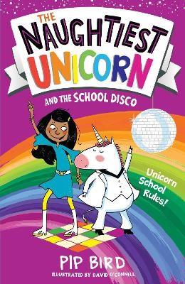 The Naughtiest Unicorn and the School Disco - pr_309724