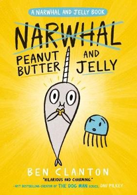 Peanut Butter and Jelly (Narwhal and Jelly 3) -