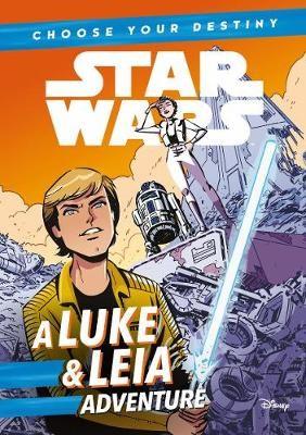Star Wars: Choose Your Destiny: A Luke & Leia Adventure -