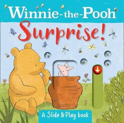 Winnie the Pooh: Surprise! (A Slide & Play Book) -