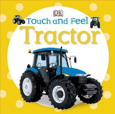 Touch and Feel Tractor -