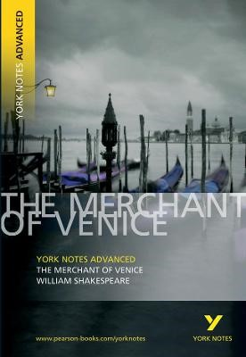 Merchant of Venice: York Notes Advanced -