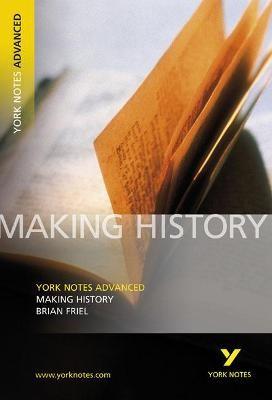 Making History: York Notes Advanced - pr_17558