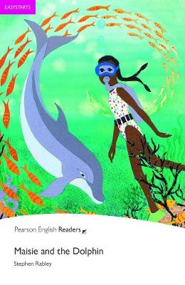 Easystart: Maisie and the Dolphin -