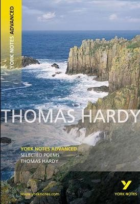Selected Poems of Thomas Hardy: York Notes Advanced -