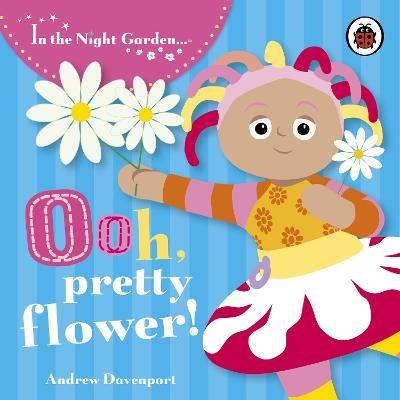 In the Night Garden: Ooh, Pretty Flower! - pr_154889