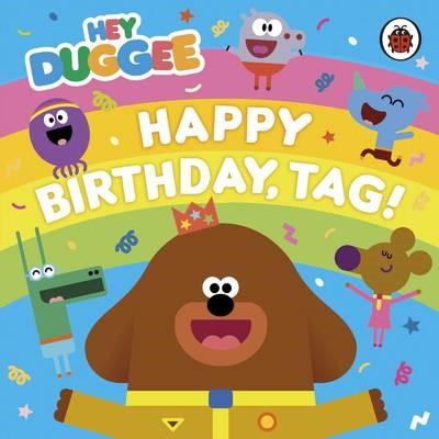 Hey Duggee: Happy Birthday, Tag! -