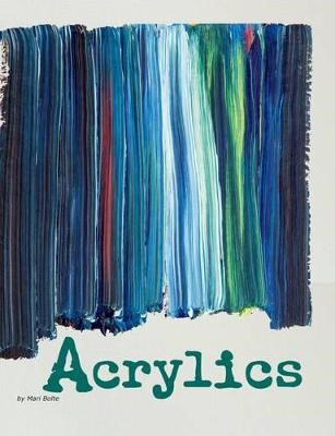 Acrylics -