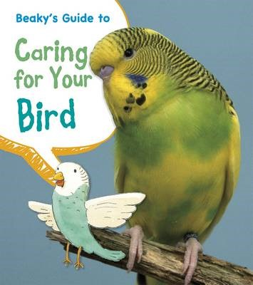 Beaky's Guide to Caring for Your Bird - pr_208501