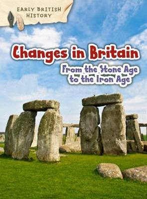 Changes in Britain from the Stone Age to the Iron Age - pr_19699