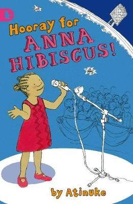 Hooray for Anna Hibiscus! -