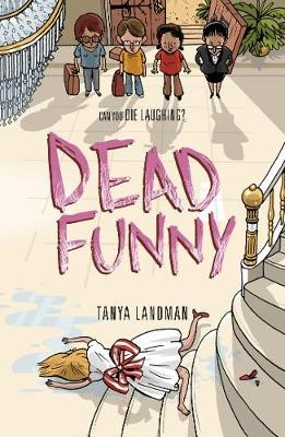 Murder Mysteries 2: Dead Funny -