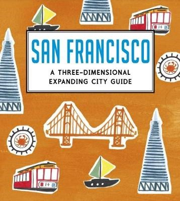 San Francisco: A Three-Dimensional Expanding City Guide - pr_118758