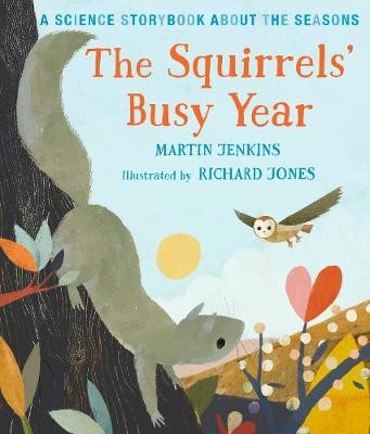 The Squirrels' Busy Year: A Science Storybook about the Seasons - pr_119319