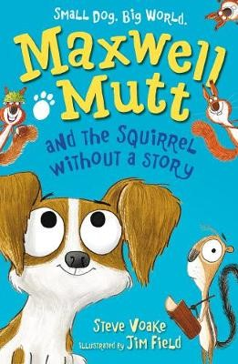 Maxwell Mutt and the Squirrel Without a Story - pr_118465