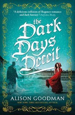 The Dark Days Deceit -