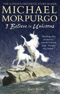 I Believe in Unicorns -