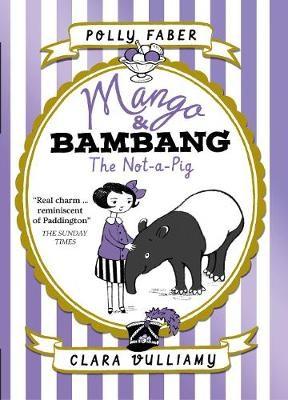 Mango & Bambang: The Not-a-Pig (Book One) -