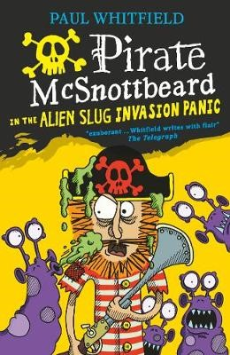 Pirate McSnottbeard in the Alien Slug Invasion Panic -