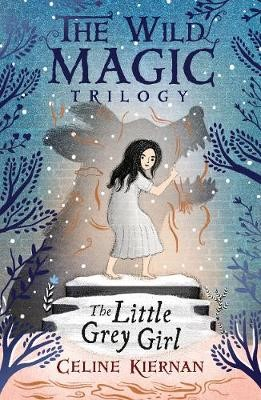 The Little Grey Girl (The Wild Magic Trilogy, Book Two) - pr_326122