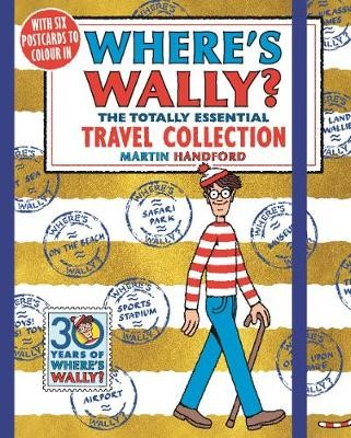 Where's Wally? The Totally Essential Travel Collection -