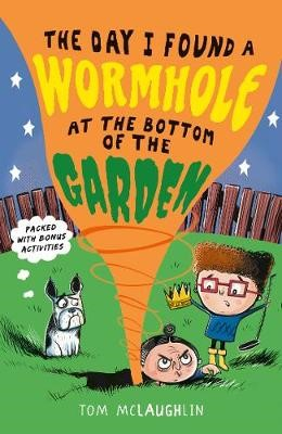 The Day I Found a Wormhole at the Bottom of the Garden -