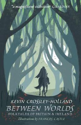 Between Worlds: Folktales of Britain & Ireland -