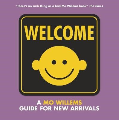 Welcome: A Mo Willems Guide for New Arrivals - pr_122424