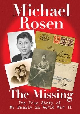 The Missing: The True Story of My Family in World War II -
