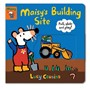 Maisy's Building Site: Pull, Slide and Play! -