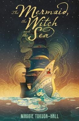 The Mermaid, the Witch and the Sea -