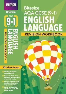BBC Bitesize AQA GCSE (9-1) English Language Workbook (home learning, 2021 assessments and 2022 exams) -