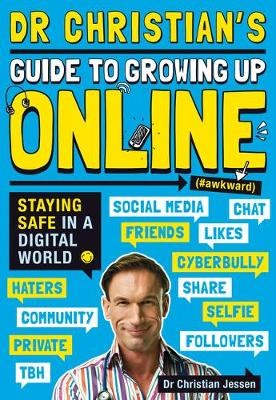 Dr Christian's Guide to Growing Up Online (Hashtag: Awkward) - pr_115183