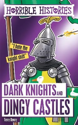 Dark Knights and Dingy Castles -