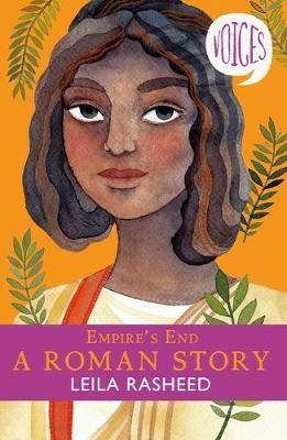 Empire's End - A Roman Story (Voices #4) -