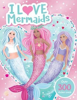 I Love Mermaids! Activity Book -