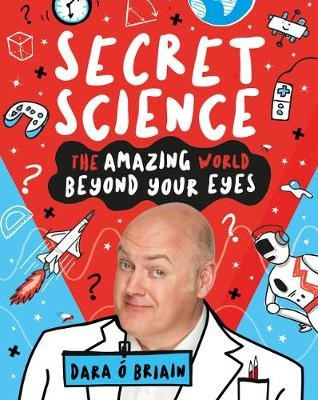 Secret Science: The Amazing World Beyond Your Eyes - pr_112604