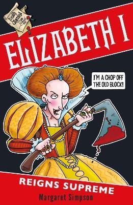 Elizabeth I: Reigns Supreme -