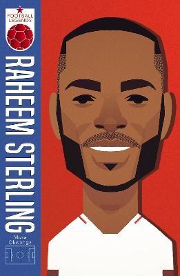 Raheem Sterling (Football Legends #1) -