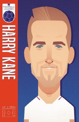 Harry Kane (Football Legends #2) -