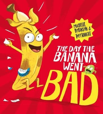 The Day The Banana Went Bad -