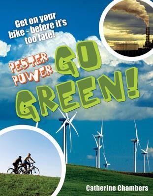 Pester Power - Go Green - pr_16888